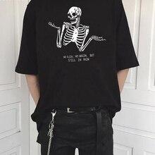 No Flesh No Brain But Still In Pain T-shirt Skeleton Funny Graphic Tees Women Fashion Kawaii Girl Tshirt Cotton Tops Drop Ship