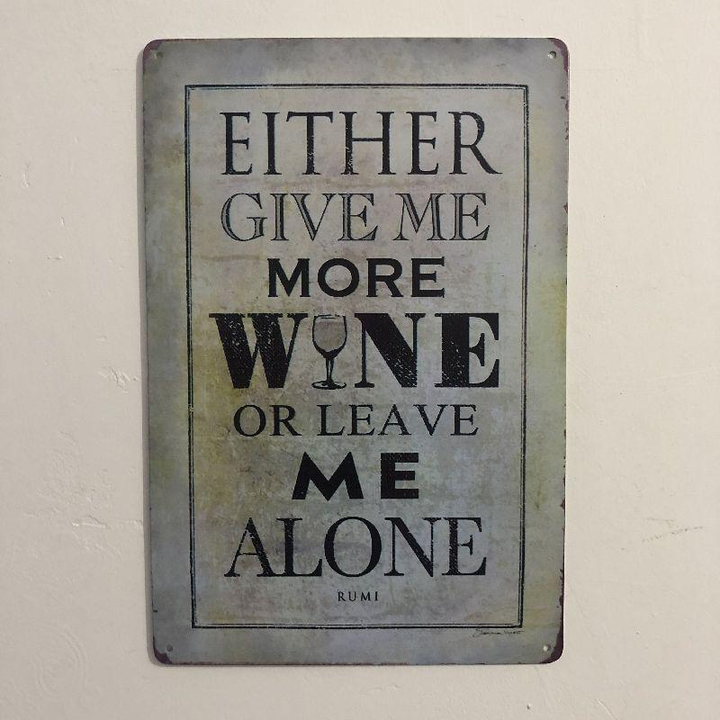 [Luckyaboy] dê-me mais vinho retro sinal de metal placa de pintura arte da parede placa pub bar garagem casa decoração do vintage estanho sinais
