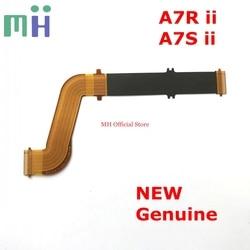 Novo original a7rm2 a7sm2 a7sm2 ii a7r ii/m2 lcd flex exibir cabo tela fpc para sony ILCE-7RM2 ILCE-7SM2 a7s2 a7r2 parte