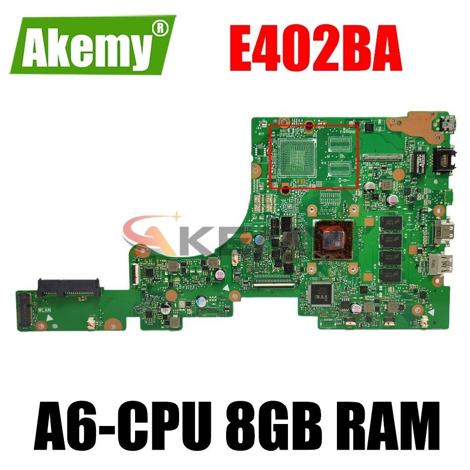 E402BA مع A6-CPU 8GB RAM اللوحة الرئيسية ل ASUS VivoBook E402 E402B E402BA E402BP Laotop اللوحة E402BA اللوحة 100% اختبار OK