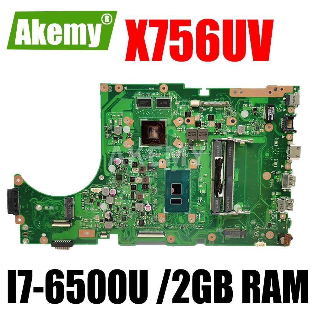 90NB0C70-R00010 اللوحة الأم لـ ASUS X756UV X756UJ X756UQ X756UB اللوحة الرئيسية I7-6500U 2GB فتحة GPU DDR4