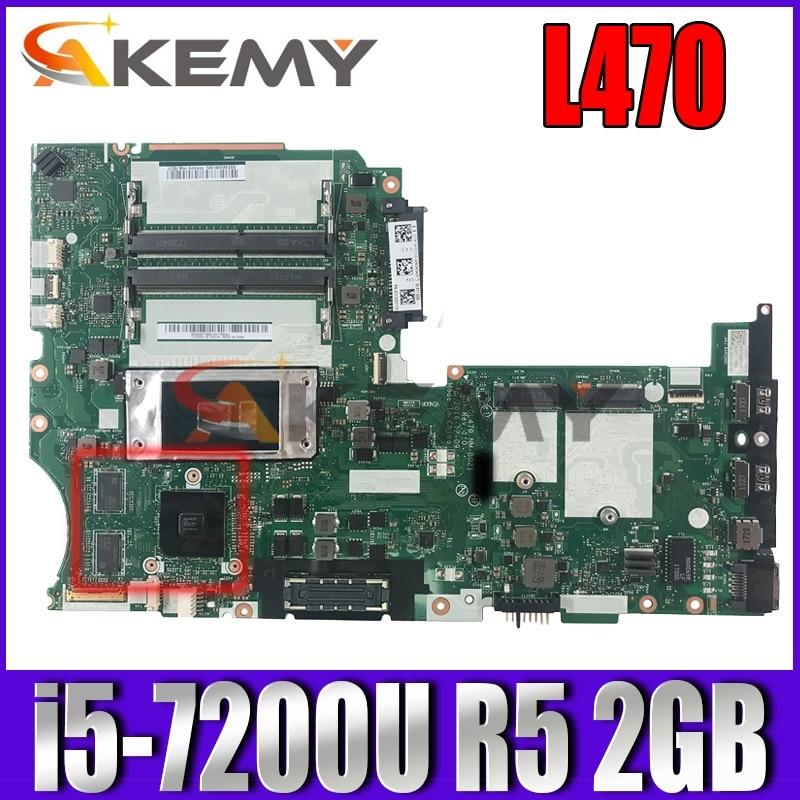 لينوفو ثينك باد L470 Laotop اللوحة وحدة المعالجة المركزية: i5-7200U وحدة معالجة الرسومات: R5 2GB DL470 NM-B021 100% اختبار موافق