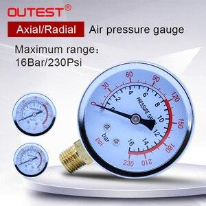 OUTEST Metal manometer pressure gauge Radial Axial 16/12 Bar Air compressor air pump Pressure gauge Thread outer diameter 13mm