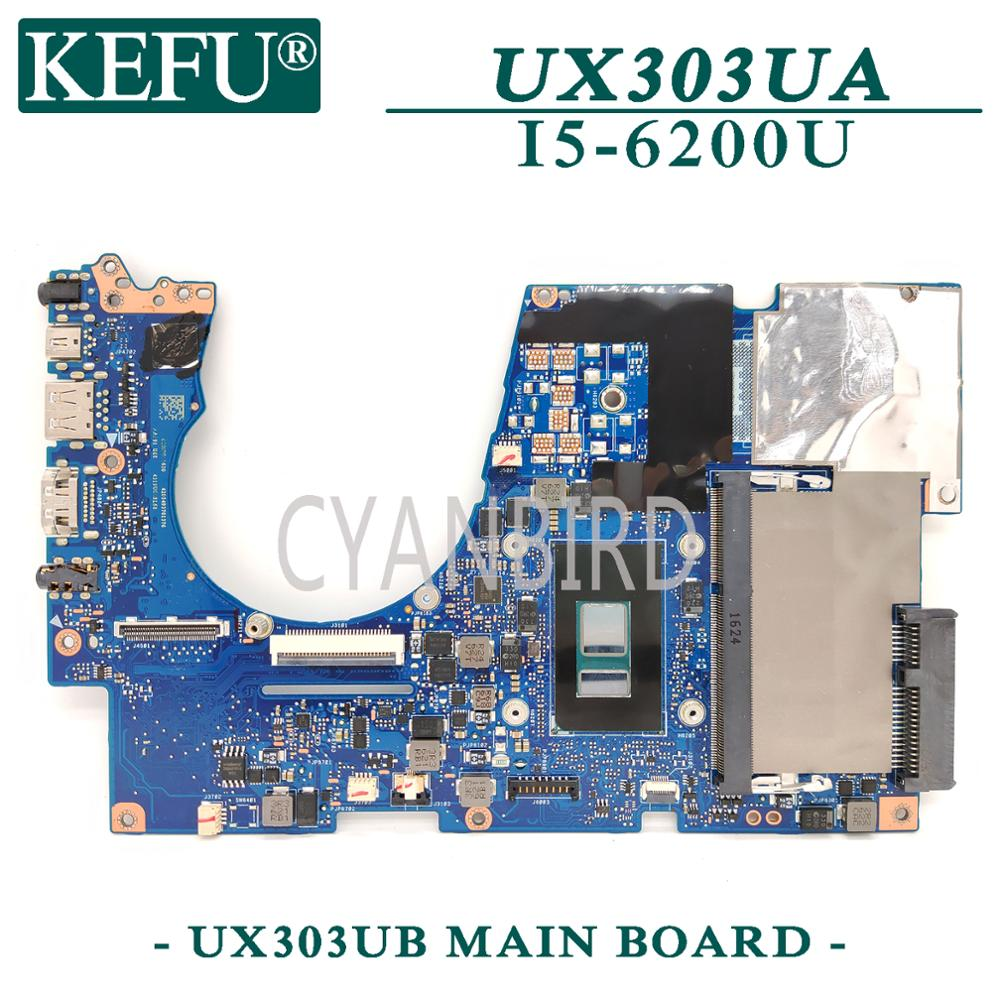 KEFU UX303UB اللوحة الرئيسية الأصلية لشركة آسوس UX303UA UX303U مع I5-6200U اللوحة الأم للكمبيوتر المحمول