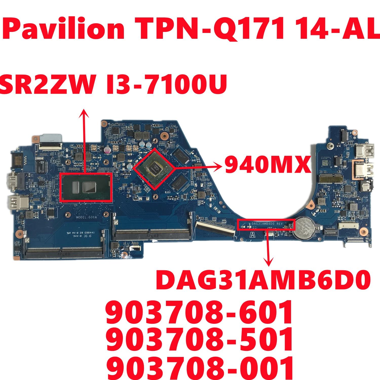 903708-601 903708-501 903708-001 لإتش بي جناح TPN-Q171 14-AL اللوحة المحمول DAG31AMB6D0 W/ I3-7100U N16S-GTR-S-A2 اختبار