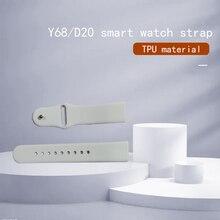 Y68/D20 Smart Watch Band Goedkope En Goede Kwaliteit Tpu Materiaal Horloge Accessoires