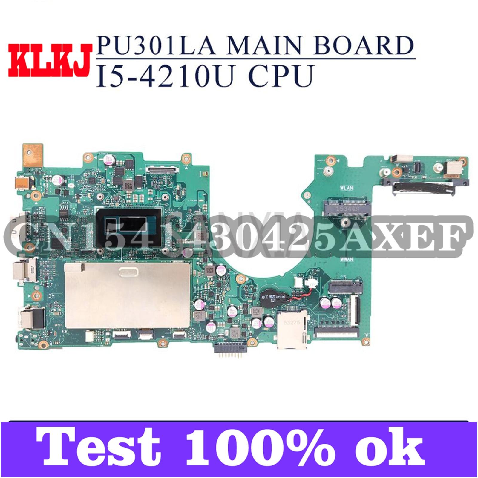 KLKJ PU301LA اللوحة الأم لأجهزة الكمبيوتر المحمول ASUS PU301LA PU301L اللوحة الرئيسية الأصلية I5-4210U