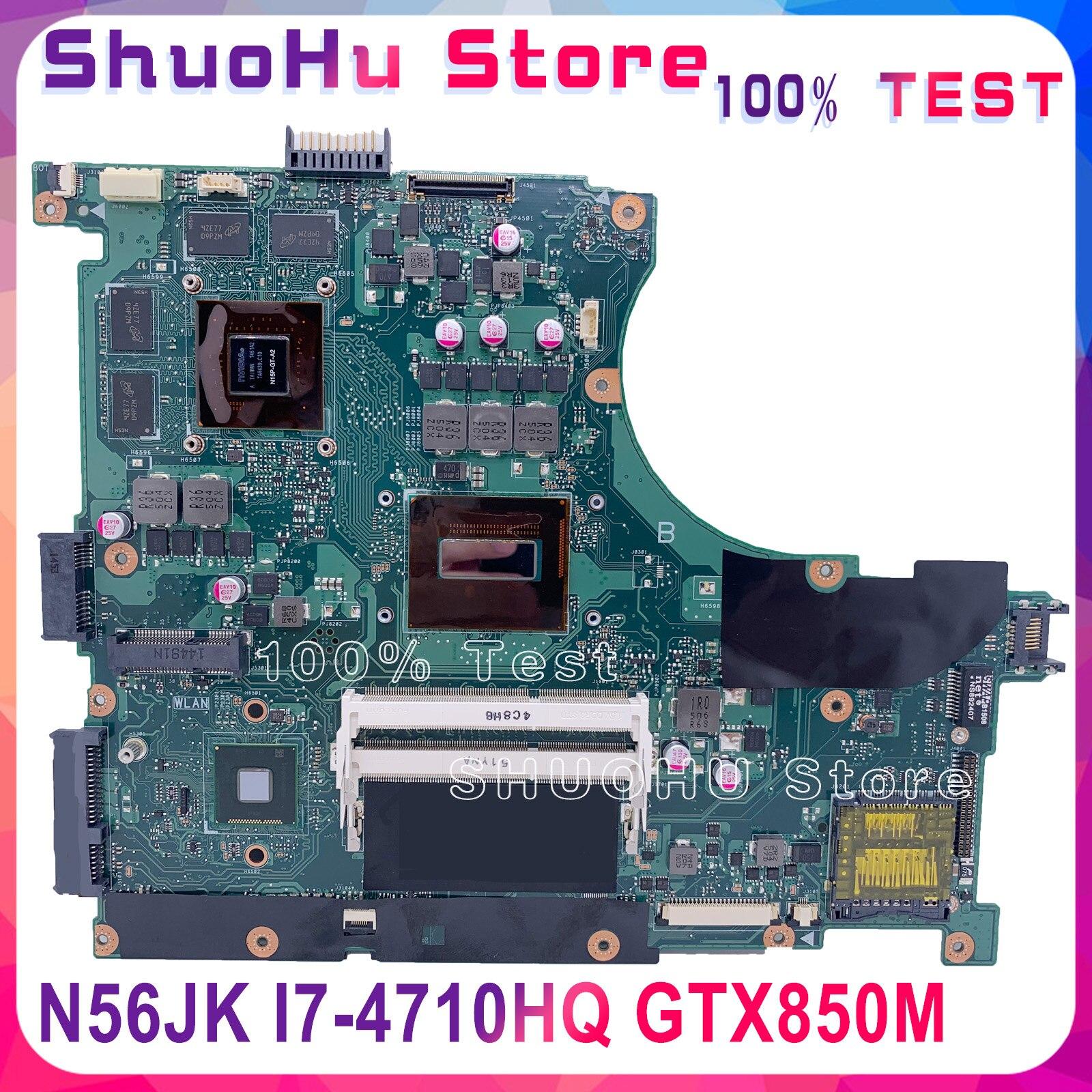 KEFU N56JK ل ASUS N56J N56J المحمول اللوحة اختبار 100% العمل الأصلي اللوحة الرئيسية I7-4710HQ GTX850M