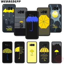 WEBBEDEPP How Do I Meet Your Mother Soft Phone Case for Samsung S6 S7 Edge S8 S9 S10 Plus J4 J6 J7 J8 Note8 9 10