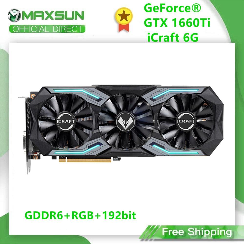 MAXSUN Full New GeForce GTX1660 TI iCraft 12nm 6GB 192-Bit GDDR6 Graphics Cards PCI Express 3.0 x16