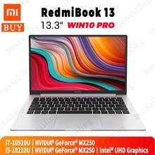 Original 샤오미 RedmiBook 13 노트북 13.3 인치 쿼드 코어 i5-10210U/i7-10510U 8GB DDR4 RAM 512GB SSD MX250 Windows 10 Pro 영어