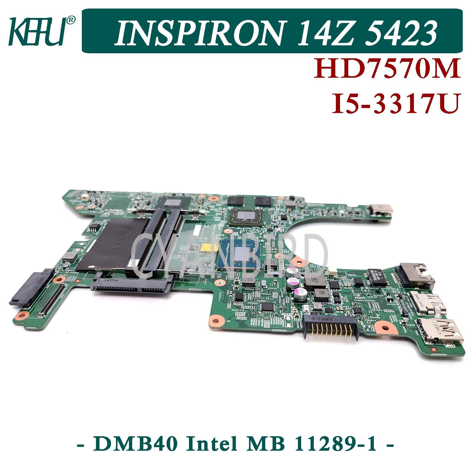 KEFU DMB40 إنتل MB 11289-1 اللوحة الرئيسية الأصلية لديل انسبايرون 14z 5423 مع I5-3337U/3317U HD7570M اللوحة الأم للكمبيوتر المحمول