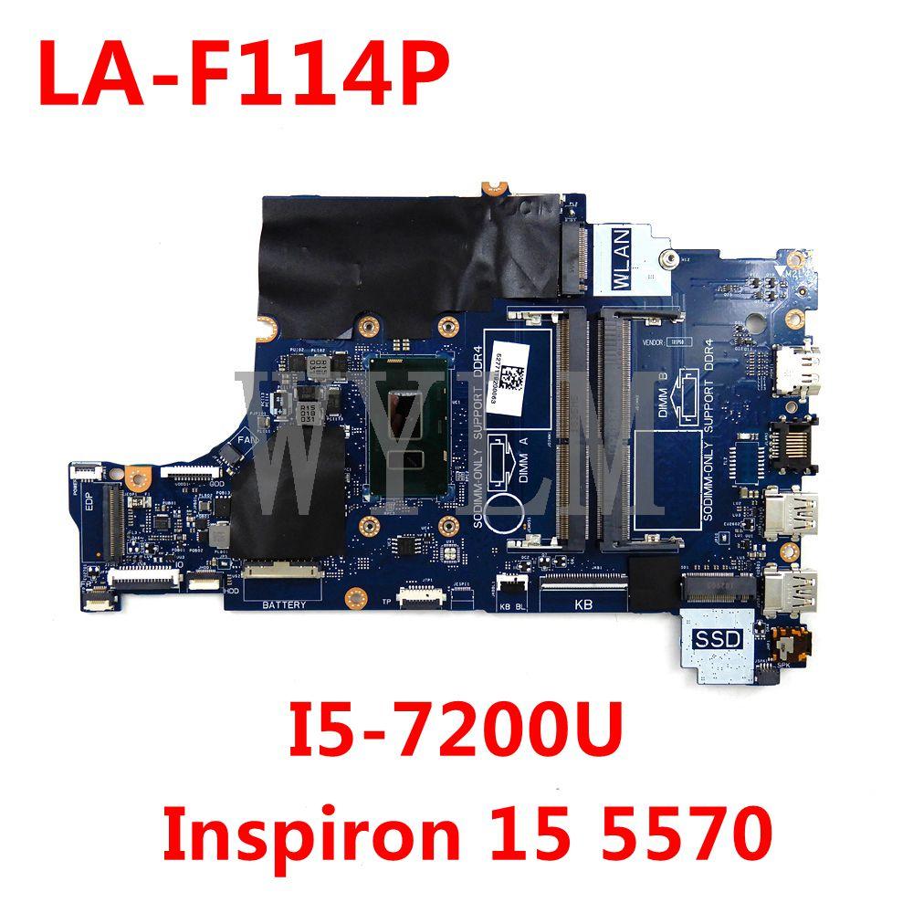 لأجهزة الكمبيوتر المحمول ديل انسبايرون 15 5570 اللوحة الأم CN-0HXN7H 0HXN7H CAL60 LA-F114P DDR4 MB I5-7200U اللوحة الرئيسية 100% اختبار العمل بشكل جيد