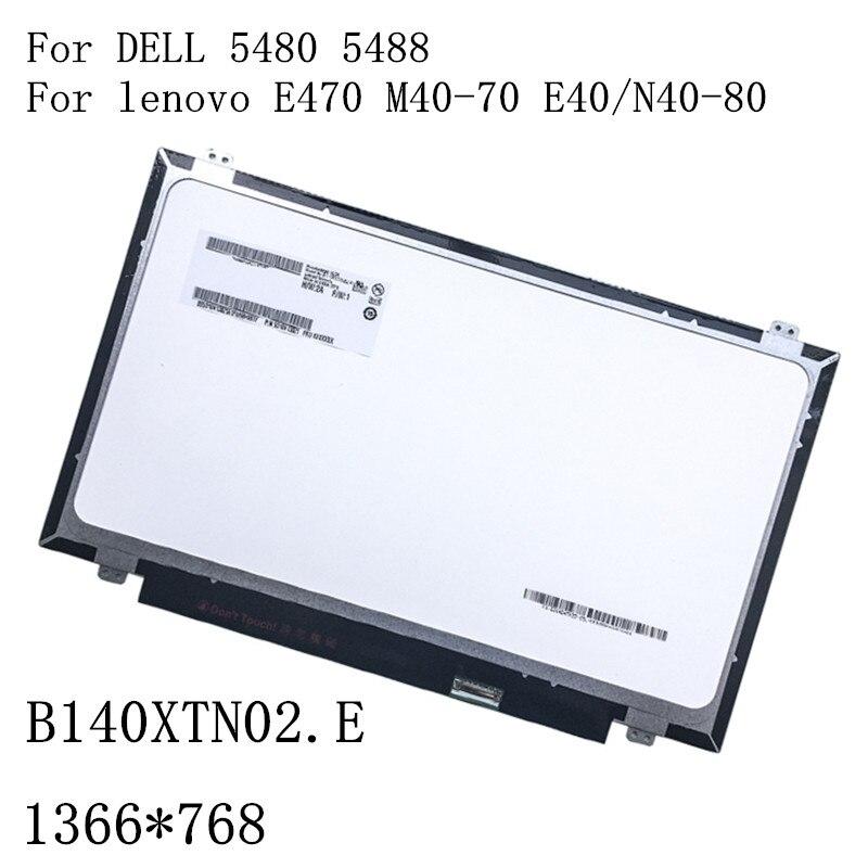 B140XTN02.E LTN140AT31 LP140WHU TPA1 M140NWRF لينوفو E470 M40-70 E40/N40-80 ديل 5480 5488 EDP 30pin ضئيلة laptop LCD screen