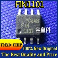 10Pcs/Lot New Original FIN1101MX FIN1101 SOP-8 Package Imported FSC Brand In Stock
