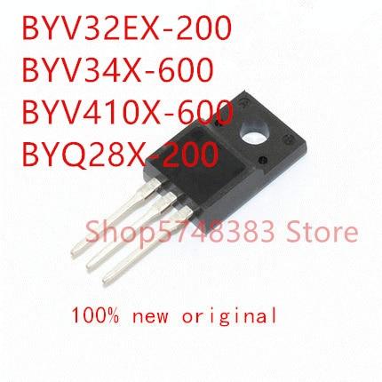10PCS BYV32EX-200 BYV34X-600 BYV410X-600 BYQ28X-200 TO-220F