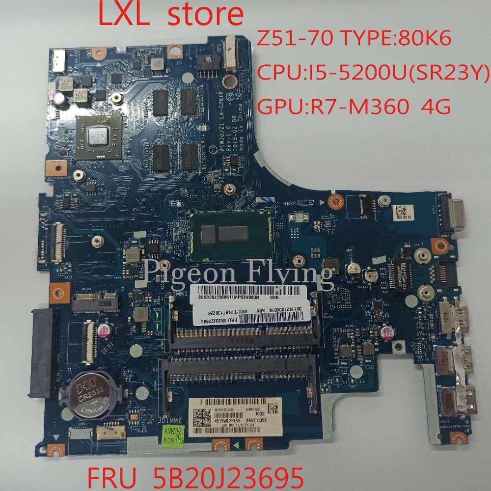 Z51-70 اللوحة اللوحة لينوفو 80K6 AIWZ0/Z1 LA-C281P CPU:I5-5200U GPU:R7-M360 4G FRU 5B20J23695 100% اختبار موافق