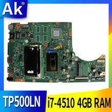 AK TP500LA TP500LN carte mère dordinateur portable pour For Asus TP500LA TP500LN TP500LD TP500L TP500 Test carte mère dorigine 4G RAM i7-4510
