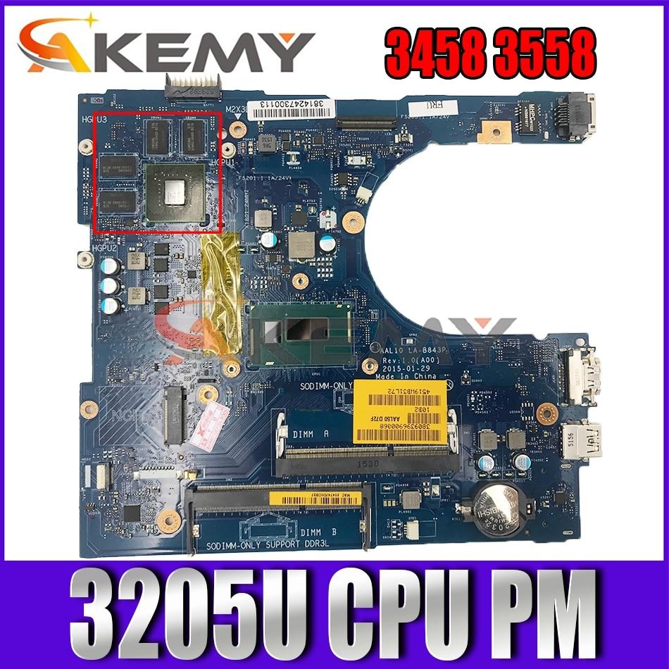 Akemy AAL10 LA-B843P لأجهزة الكمبيوتر المحمول ديل Vostro 3458 3558 اللوحة الأم celeron3205U VGAport CN-0H4PDD H4PDD اللوحة الرئيسية 100% اختبارها
