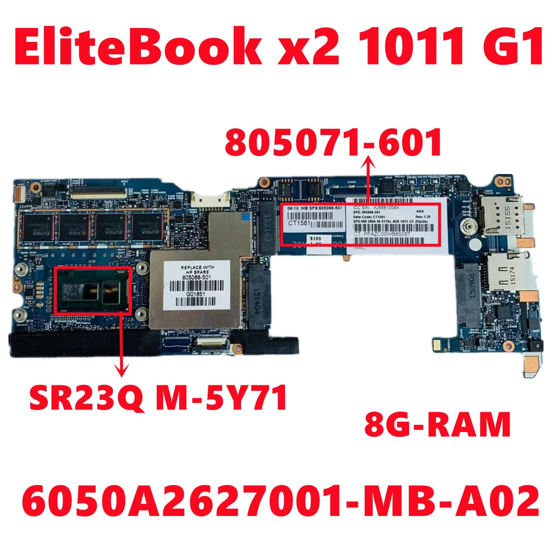 805071-601 805071-501 805071-001 ل إتش بي EliteBook x2 1011 G1 اللوحة المحمول 6050A2627001-MB-A02 W/ M-5Y71 8G-RAM 100% اختبار