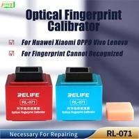 relife rl 071 android optical fingerprint calibrator for huawei vivo xiaomi oppo phone fingerprint correction tool