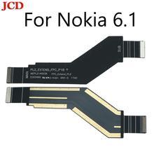 JCD For Nokia 6.1 2018 TA-1068 TA-1050 TA-1043 TA-1045 New Mother Board LCD Display Connnector Flex Cable Board Module Repairs