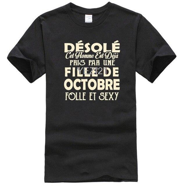 Desole cet homme, est deja pris par une fille de octobre folle et sexy camiseta