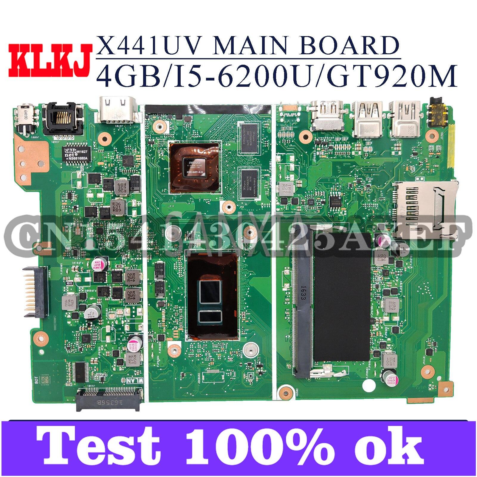KLKJ X441UV اللوحة الأم لأجهزة الكمبيوتر المحمول ASUS VivoBook Max A441U A441UV اللوحة الرئيسية الأصلية 4GB-RAM I5-6200U/6198DU GT920M