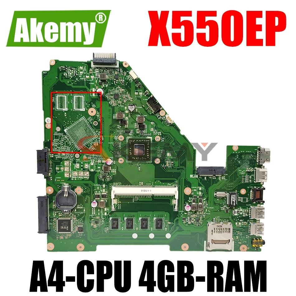 AKEMY X550EP اللوحة لابتوب ASUS X550EA F552EP F552E A552E X552E اللوحة الأصلية 4GB-RAM A4-CPU