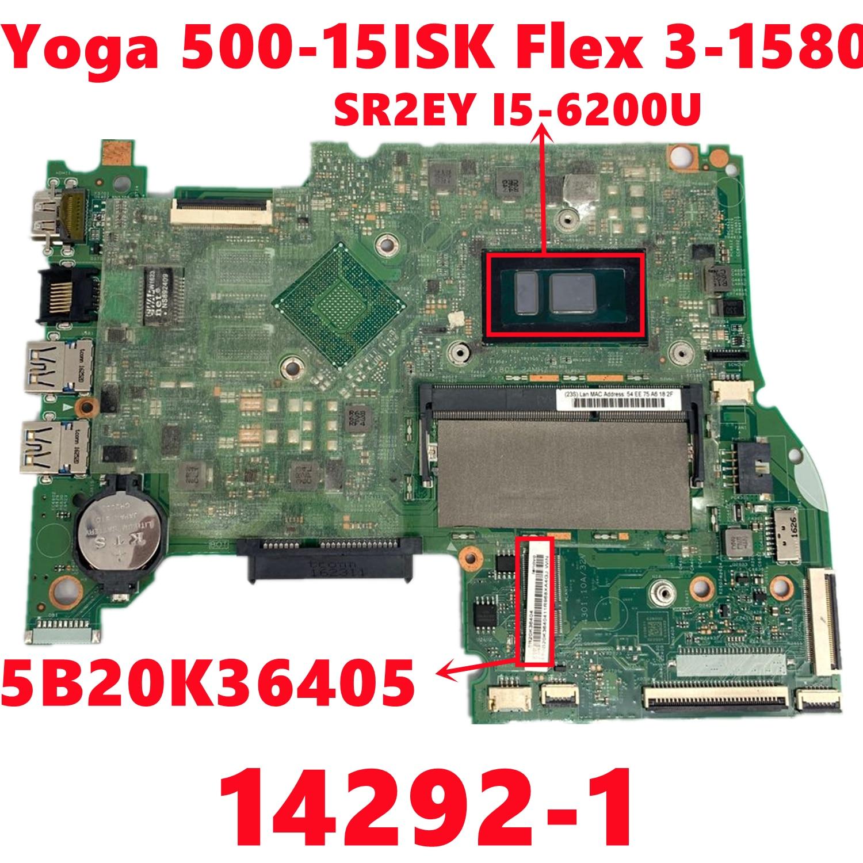 FRU: 5B20K36405 لينوفو ايديا باد يوغا 500-15ISK فليكس 3-1580 لوحة الأم للكمبيوتر المحمول (15.6 بوصة) 14292-1 مع 4405U 100% تم اختبارها على ما يرام