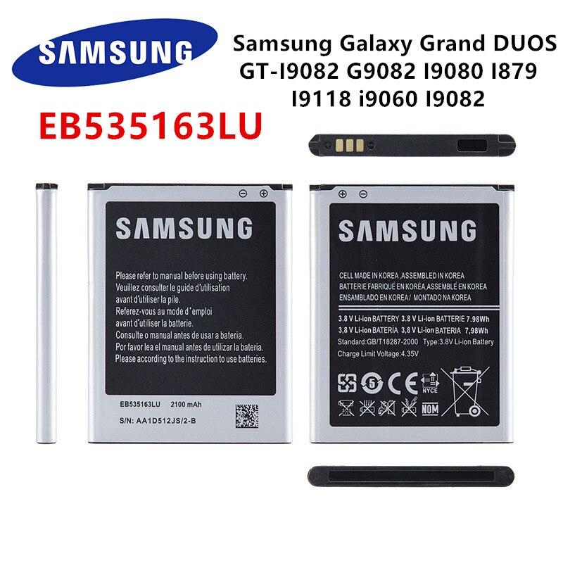 SAMSUNG Orginal EB535163LU 2100mAh Battery For Samsung Galaxy Grand DUOS GT-I9082 G9082 I9080 I879 I9118 i9060 I9082 Batteries аккумулятор activ для samsung gt i9300 galaxy s3 gt i9080 gt i9082 eb l1g6llu eb535163lu
