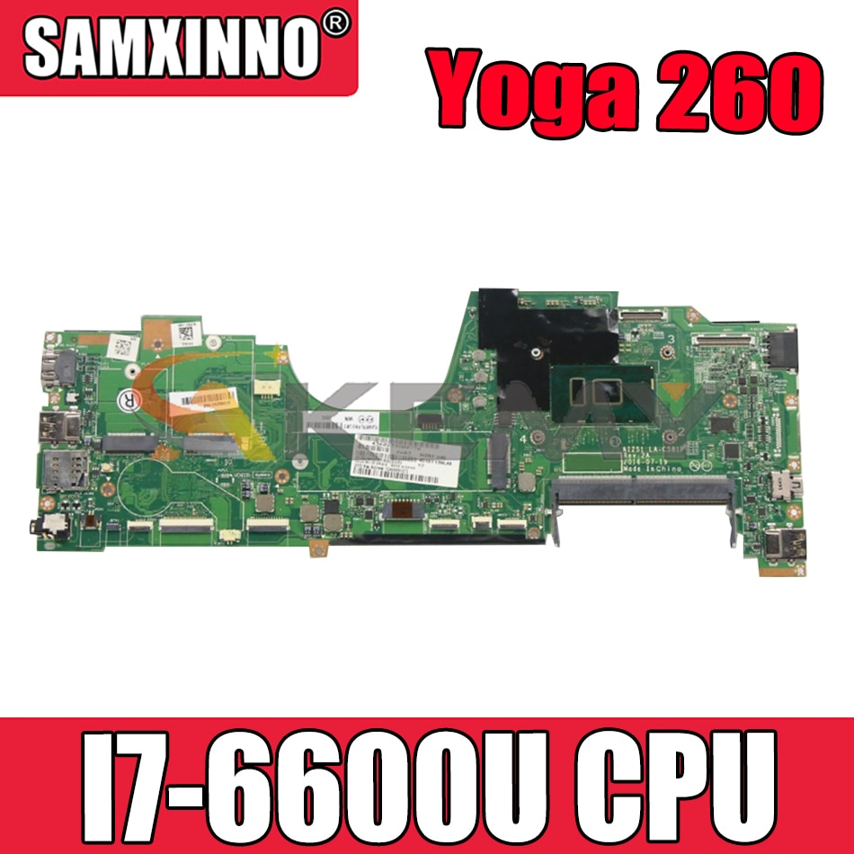 Akemy لينوفو ثينك باد اليوغا 260 اللوحة الأم للكمبيوتر المحمول LA-C581P I7 6600U اختبار 100% العمل FRU 01LV840 01LV837 00NY959