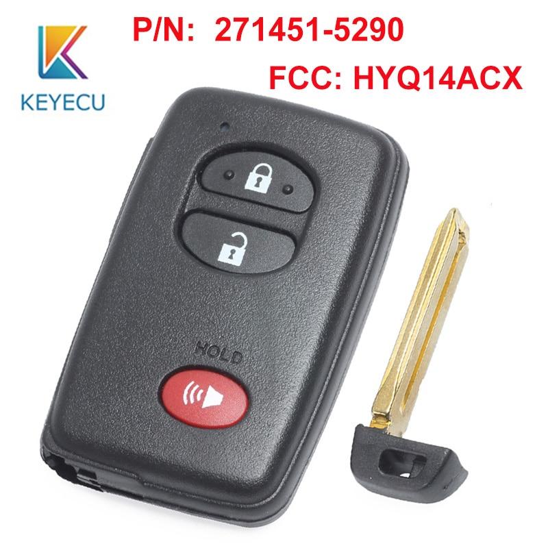 KEYECU Smart Prox, llave remota para Toyota Prius Venza 2011 2012 2013 2014 2015 2016 FCC ID HYQ14ACX p/n 271451-5290