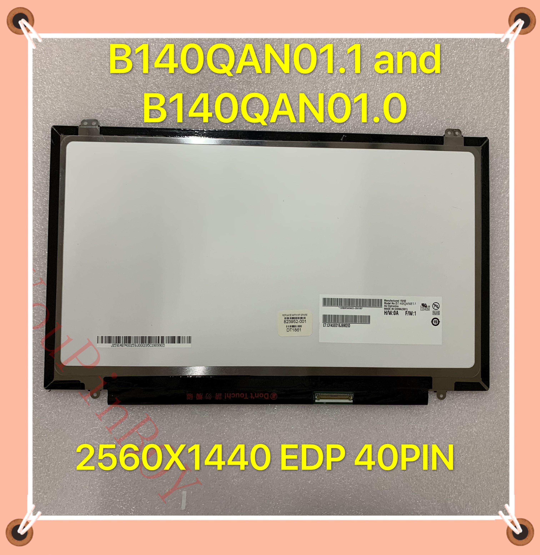 "14 ""B140QAN 01,1 B140QAN 01,0 QHD EDP 40PIN 2560X1440 laptop LCD display bildschirm"