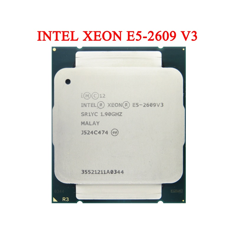 Intel Xeon E5-2609V3 DIY CPU SR1YC 1.90GHz 6-Cores 15MB LGA2011-3 E5-2609 V3 Processor Suitable for X79/X99 Series Mainboard