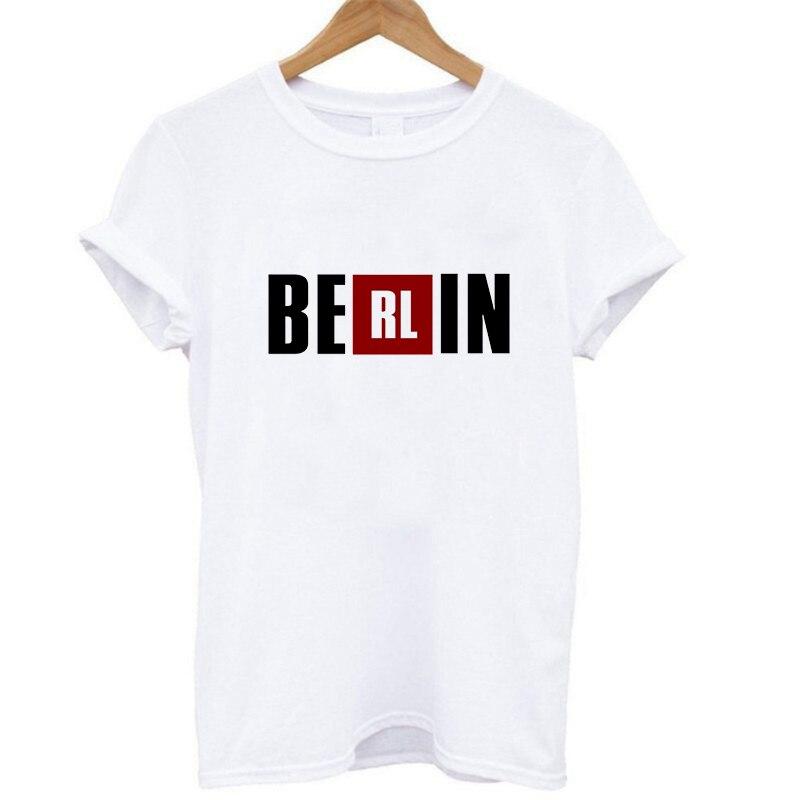 La Casa De Papel serie TV mujeres BERLIN letras estampadas Tops Casa De Papel camiseta dinero camisa