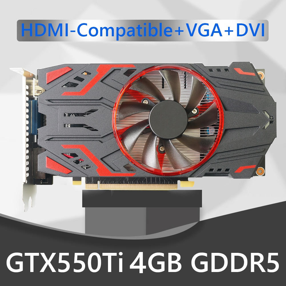 Gaming Graphic Card GTX550Ti PCI-Express 2.0 HDMI-Compatible 4GB Graphic Card with Cooling Fan Video Cards with Cooling Fan