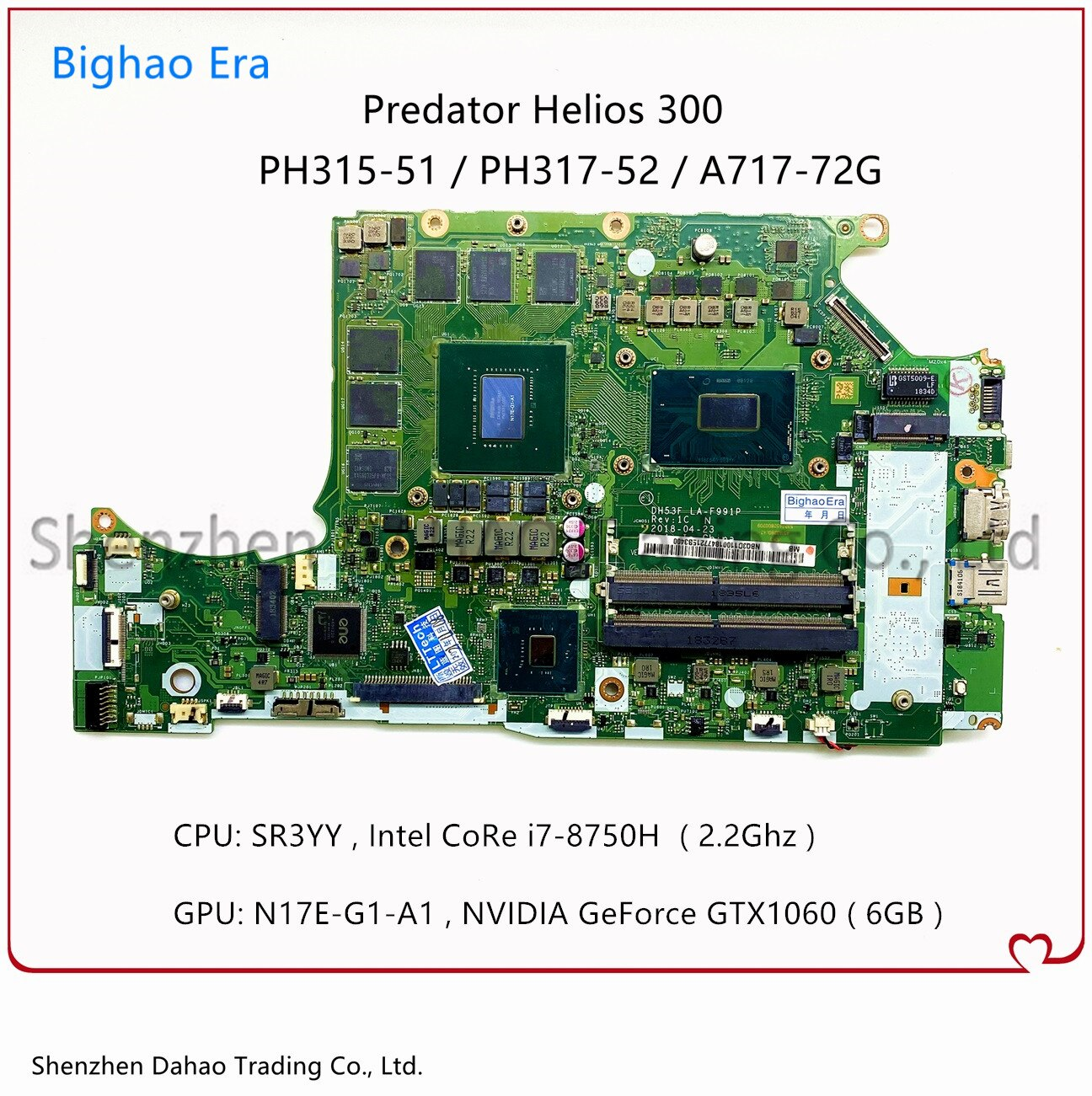 NBQ3F11001 NBQCF11002 لشركة أيسر PH315-51 PH317-52 A717-72G اللوحة المحمول W/ i7-8750H GTX1060 6G-GPU DH53F LA-F991P اللوحة