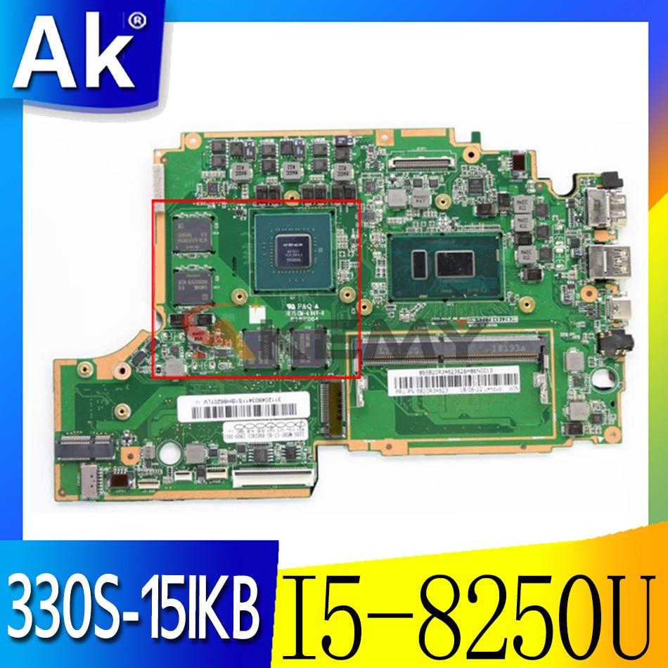 Akemy لينوفو 330S-15IKB دفتر اللوحة CPU I5 8250U GTX1050 GPU 4GB على متن ذاكرة الوصول العشوائي 4GB اختبار 100% العمل