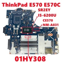 fru 01hy308 for lenovo thinkpad e570 e570c laptop motherboard ce570 nm a831 mainboard with sr2ey i5 6200u cpu ddr4 fully tested