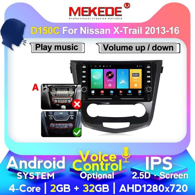 MEKEDE car radio GPS Navigation For Nissan X-Trail XTrail T32 Qashqai J11 T31 J10 2013-2017 Android system autoradio 2din no dvd