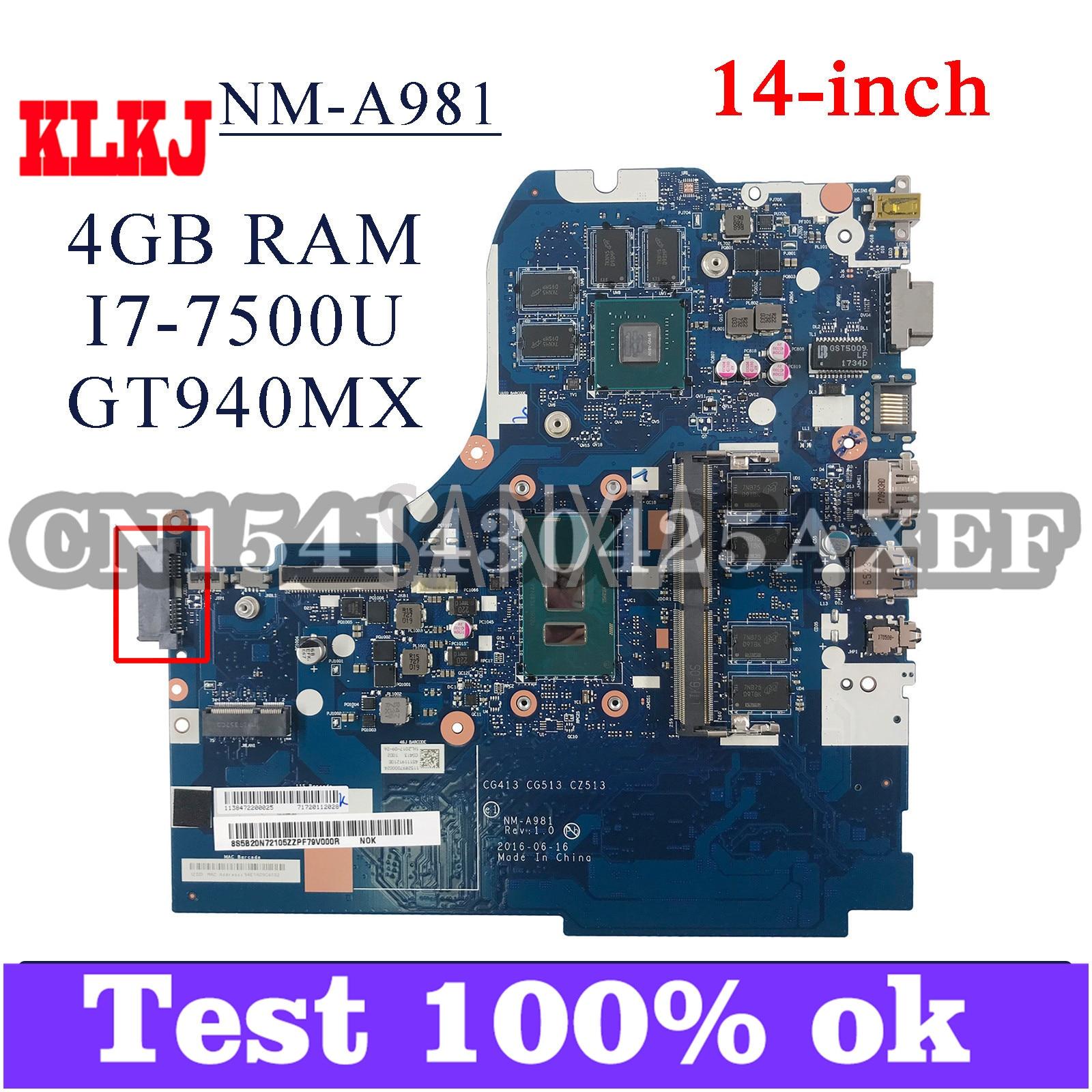 KLKJ NM-A981 اللوحة الأم لأجهزة الكمبيوتر المحمول لينوفو 310-14IKB (14 بوصة) اللوحة الرئيسية الأصلية 4GB-RAM I7-7500U GT940MX/920MX