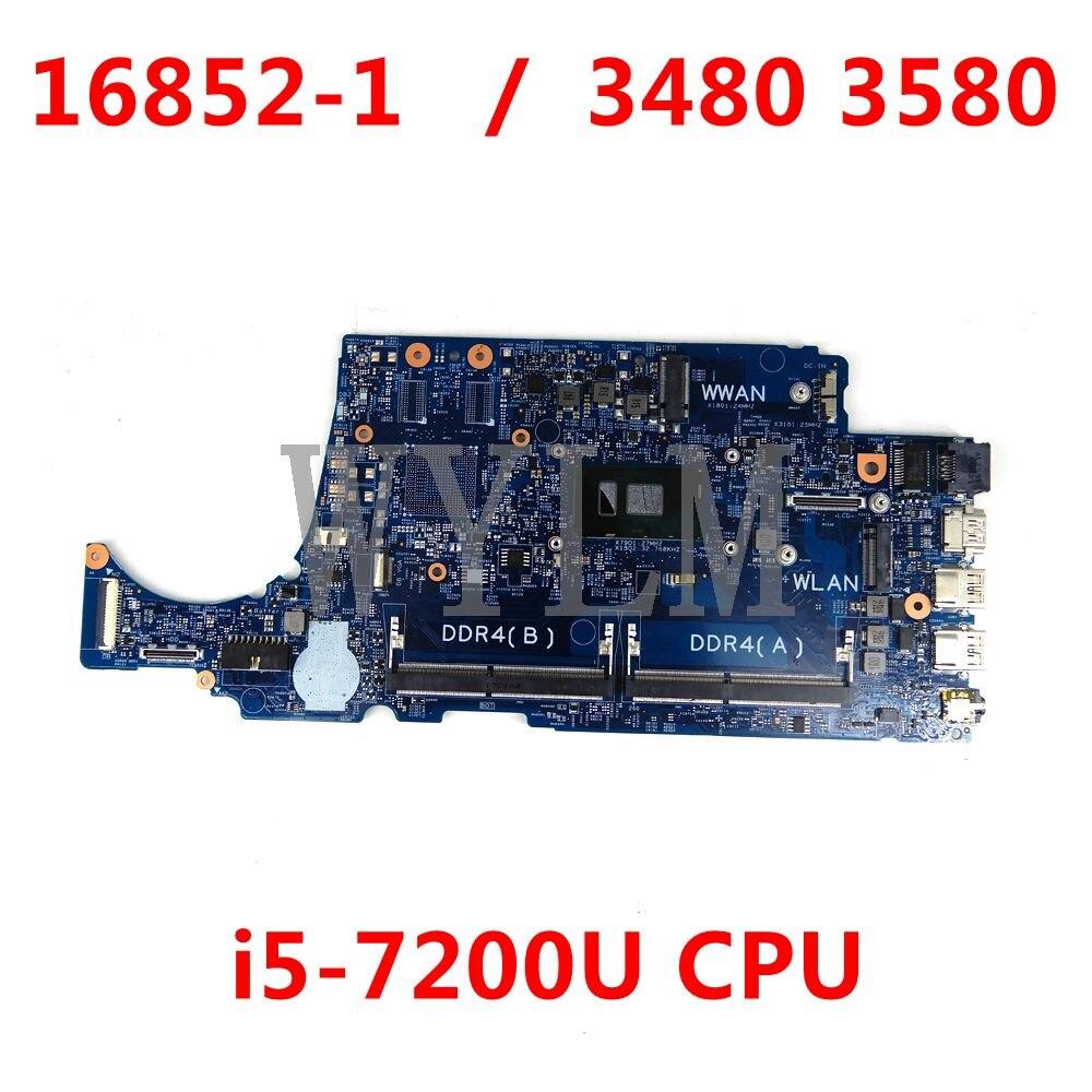 16852-1 واط/i5-7200U وحدة المعالجة المركزية لأجهزة الكمبيوتر المحمول Dell Latitude 3480 3580 CN-02V63C اللوحة الأم 2V63C اللوحة الرئيسية 100% اختبارها