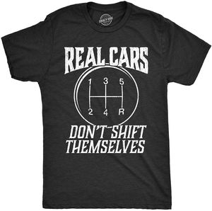 t shirts for men 2020 funnyMens Real Cars Don't Shift Themselves Tshirt Funny Driving Tee