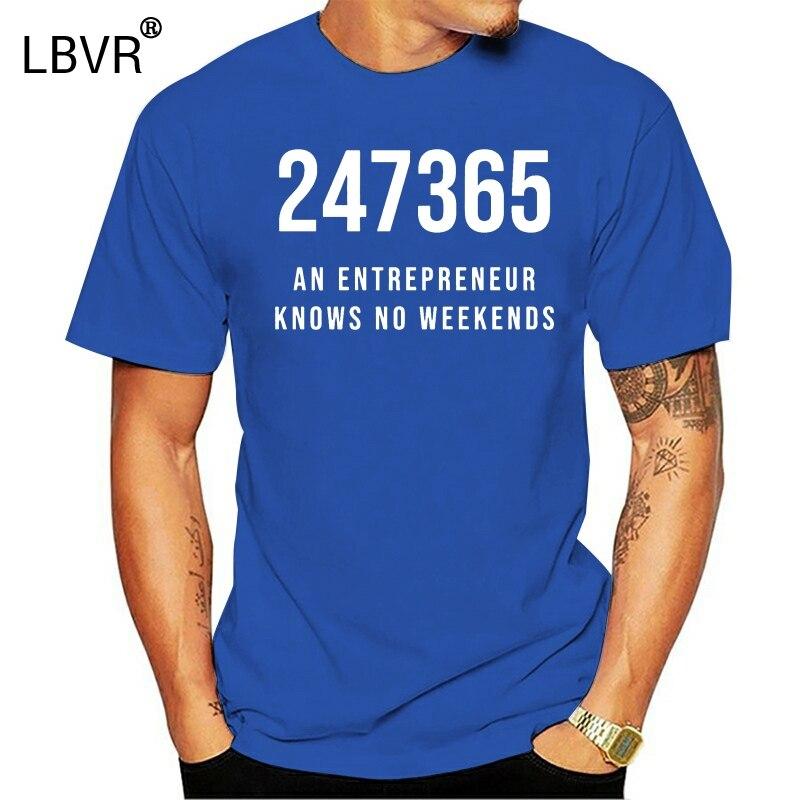 Personalizado 247365 um empreendedor sabe sem fins de semana t camisa xxxl 4xl 5xl algodão humorístico unisex gents tshirts clássico slogan