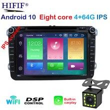 Lecteur multimédia IPS DSP Android 10 2 din pour VW passat CC 3C b5 b6 golf 5 6 polo tiguan siège Turan Altea Toledo BORA RADIO