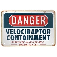 metal tin sign danger velociraptor containment funny plaque poster for cafe bar man cave signs wall decor 8x12