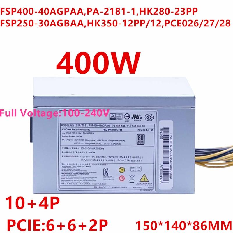 Nueva PSU para Lenovo P310 320 410 400W fuente de alimentación FSP400-40AGPAA PA-2181-1 HK280-23PP FSP250-30AGBAA HK350-12PP/12 PCE026/27/28