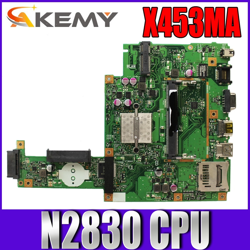 Akemy X453MA Laptop motherboard for ASUS X453MA original mainboard N2830 CPU