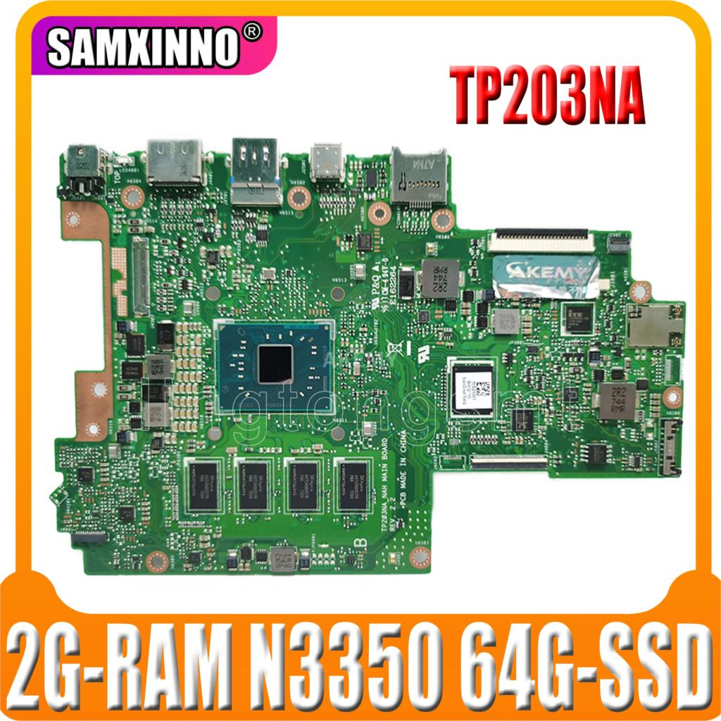 Akmey para For Asus vivobook flip 12 tp203na tp203nah laotop mainboard tp203na placa-mãe 2g-ram n3350 64g-ssd